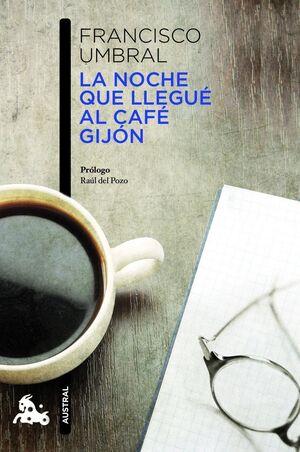 LA NOCHE QUE LLEGUÉ AL CAFÉ GIJÓN