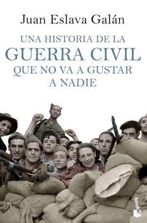 UNA HISTORIA DE LA GUERRA CIVIL QUE NO VA A GUSTAR