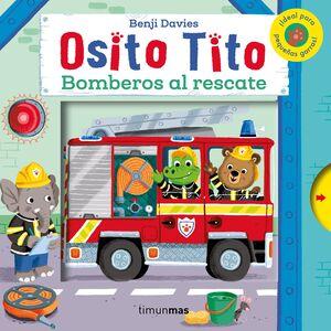 OSITO TITO. BOMBEROS AL RESCATE