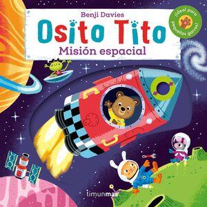 OSITO TITO MISIÓN ESPACIAL