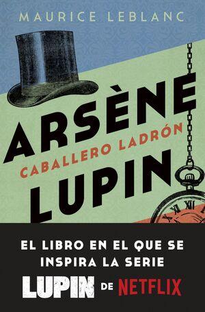 ARSÈNE LUPIN. CABALLERO LADRÓN.BOL