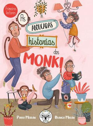 AS ALOUCADAS HISTORIAS DOS MONKI