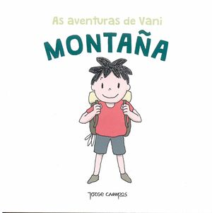 AS AVENTURAS DE VANI . MONTAÑA