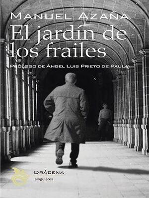 EL JARDÍN DE LOS FRAILES