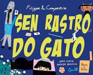 FILIPPA & COMPAÑÍA. SEN RASTRO DO GATO