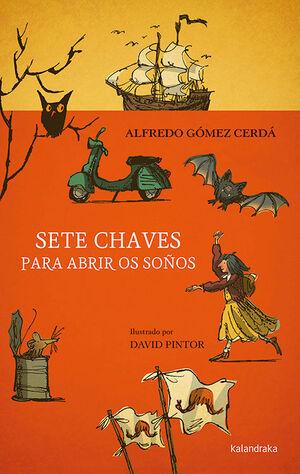 SETE CHAVES PARA ABRIR OS SOÑOS