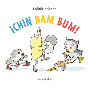 ¡CHIN BAM BUM!