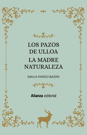 LOS PAZOS DE ULLOA/LA MADRE NATURALEZA