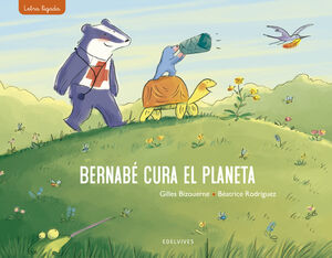 BERNABÉ CURA EL PLANETA