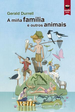 A MIÑA FAMILIA E OUTROS ANIMAIS