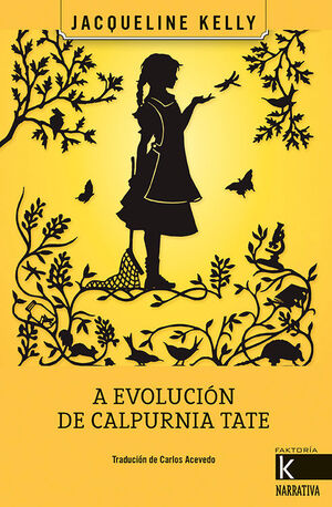 A EVOLUCIÓN DE CALPURNIA TATE