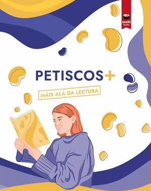 PETISCOS+ ALÁ DA LECTURA