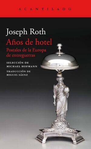 AÑOS DE HOTEL. POSTALES DE LA EUROPA DE ENTREGUERRAS