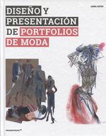 DISEÑO Y PRESENTACIÓN DE PORTFOLIOS DE MODA