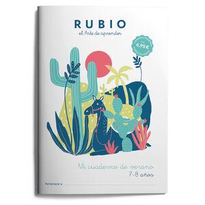 MI CUADERNO DE VERANO RUBIO. 7-8 AÑOS