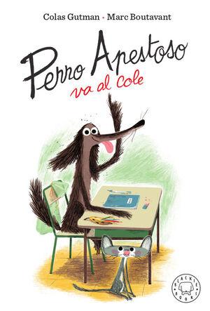 2.PERRO APESTOSO VA AL COLE