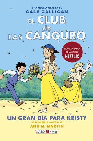 EL CLUB DE LAS CANGURO 6: UN GRAN DÍA PARA KRISTY