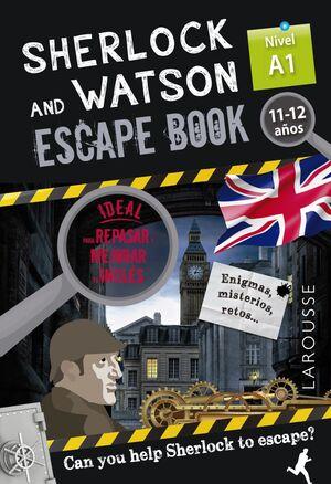 SHERLOCK & WATSON. ESCAPE BOOK PARA REPASAR INGLÉS. 11-12 AÑOS. A1