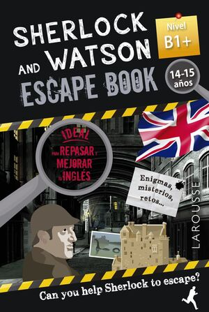 SHERLOCK & WATSON. ESCAPE BOOK PARA REPASAR INGLÉS. 14-15 AÑOS. B1+