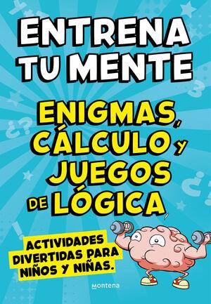 ENTRENA TU MENTE CON ENIGMAS CALCULO Y J