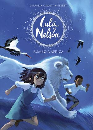 LULU Y NELSON 1. RUMBO A ÁFRICA