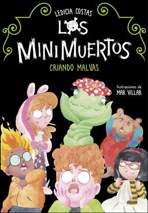 CRIANDO MALVAS. MINIMUERTOS 2 (LOS MINIMUERTOS 2)