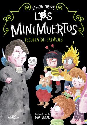 MINIMUERTOS 3. ESCUELA DE SALVAJES