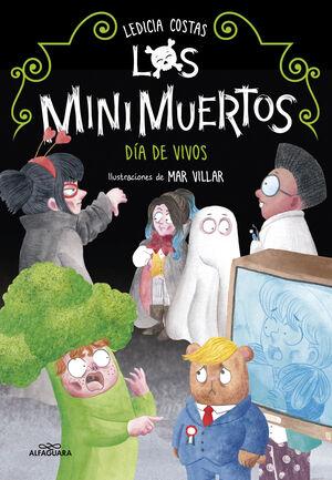 MINIMUERTOS 4. DIA DE VIVOS