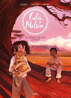 REINO DE LOS LEONES, EL (LULU Y NELSON)