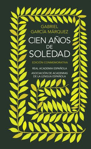 CIEN AÑOS DE SOLEDAD (EDICIÓN CONMEMORATIVA DE LA RAE Y LA ASALE) (EDICIÓN CONME