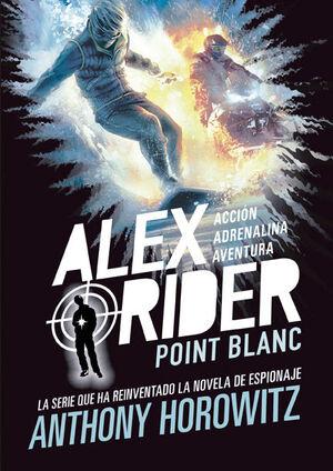 ALEX RIDER 2. POINT BLANC