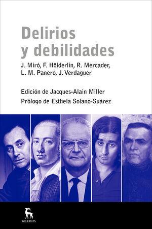 DELIRIOS Y DEBILIDADES