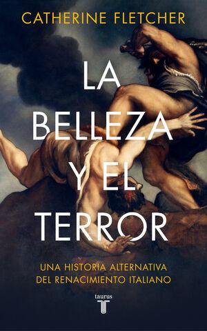 BELLEZA Y EL TERROR, LA