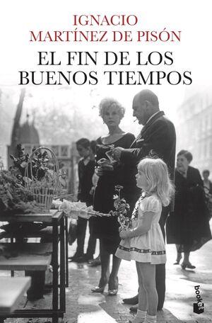 EL FIN DE LOS BUENOS TIEMPOS. BOL