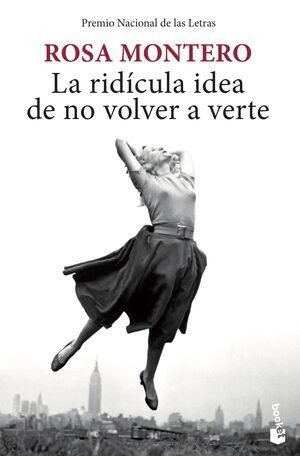 LA RIDÍCULA IDEA DE NO VOLVER A VERTE. (BOL)