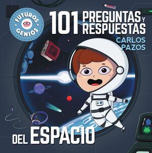 FUTUROS GENIOS 7. 101 PREGUNTAS Y RESPUE
