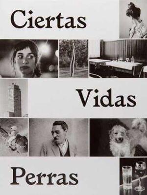 CIERTAS VIDAS PERRAS