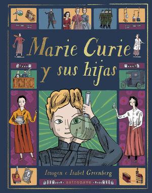 MARIE CURIE Y SU HIJAS