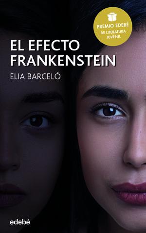 EL EFECTO FRANKENSTEIN