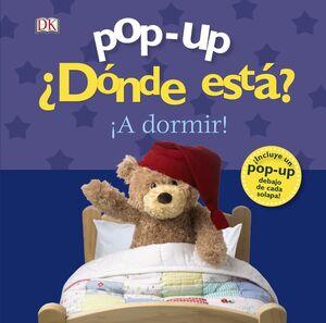 POP-UP ¿DÓNDE ESTÁ? ¡A DORMIR!