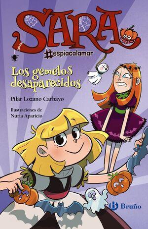 SARA ESPÍA CALAMAR Nº 2 - LOS GEMELOS DESAPARECIDOS