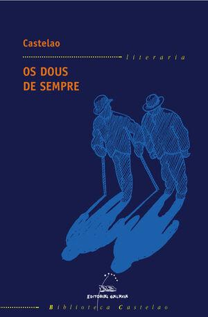 DOUS DE SEMPRE, OS (BC)