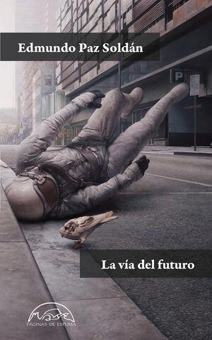 VÍA DEL FUTURO, LA