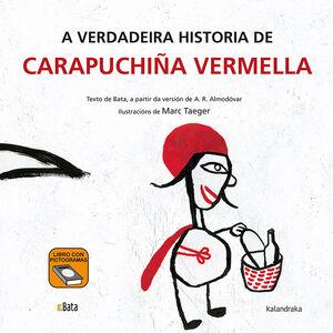 A VERDADEIRA HISTORIA DE CARAPUCHIÑA VERMELLA