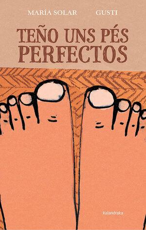 TEÑO UNS PÉS PERFECTOS