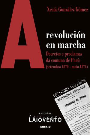 A REVOLUCÓN EN MARCHA