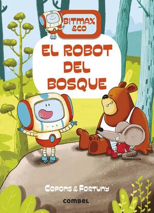 BITMAX & CO Nº 1. EL ROBOT DEL BOSQUE