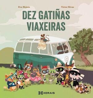 DEZ GATIÑAS VIAXEIRAS