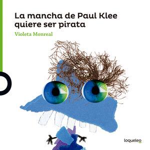 LA MANCHA DE PAUL KLEE QUIERE SER PIRATA
