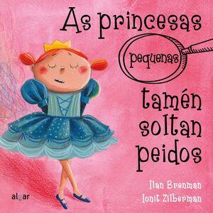 AS PRINCESAS (PEQUENAS) TAMEN SOLTAN PEIDOS